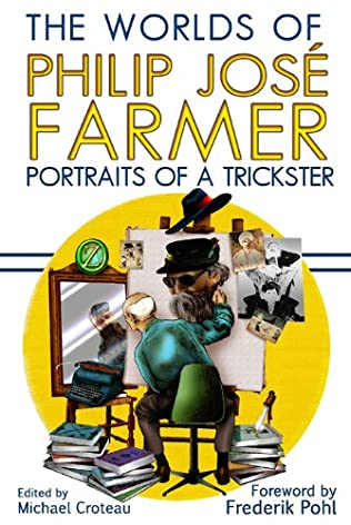 book cover of The Worlds of Philip Jose Farmer