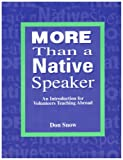 More Than a Native Speaker, Snow, Don, 0939791641