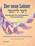 Der neue Leiner: Beiträge über Tora und Judentum in Literaturdeutsch (Der Leiner)