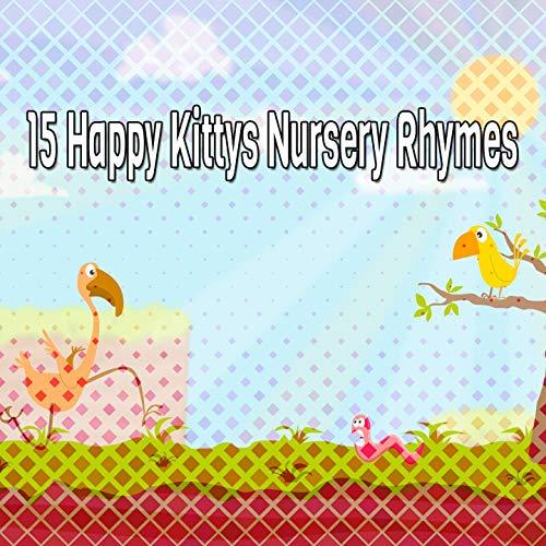15 Happy Kittys Nursery Rhymes [Explicit]