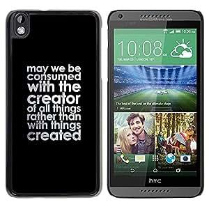 FECELL CITY // Duro Aluminio Pegatina PC Caso decorativo Funda Carcasa de Protección para HTC DESIRE 816 // Creator Christian Black Text Motivational Quote