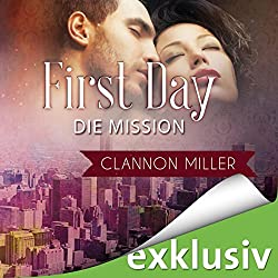 First Day - Die Mission (First 2)