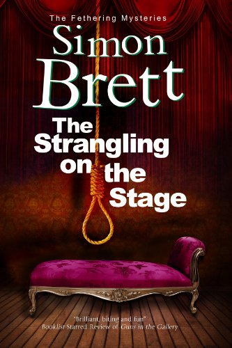 Image of Strangling on the Stage, The (A Fethering Mystery)