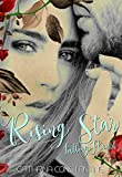 Rising Star ~ Falling Heart