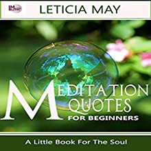 Meditation Quotes for Beginners Audiobook by Leticia May Narrated by Nick Whittenhall