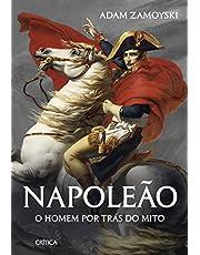 Napoleão: O homem por trás do mito