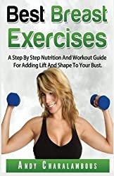 Best Breast Exercises (Fit Expert Series) (Volume 2)