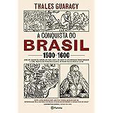 A conquista do Brasil
