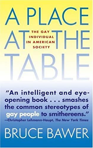 place at the table the gay individual in american society bruce rh amazon com