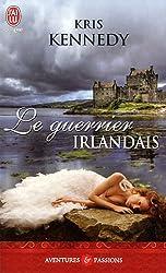 Le Guerrier Irlandais (Aventures Et Passions) (French Edition)