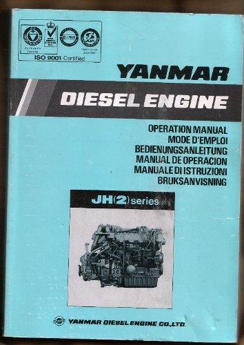- Yanmar Diesel Engine Operation Manual JH(2) Series