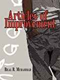 Articles of Improvement, Bilal R. Muhammad, 1456732471