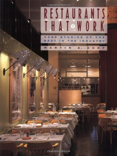 Restaurants that Work: Case Studies of the Best in the Industry (Best Design Hotels In The World)