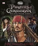 Pirates of the Caribbean: On Stranger Tides, Dorling Kindersley Publishing Staff, 0756672198