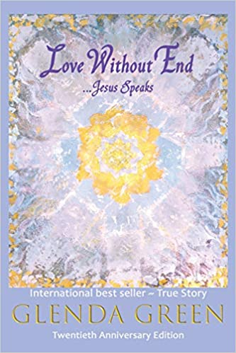Amazon com: Love Without End: Jesus Speaks    (9780966662313