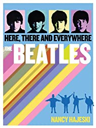 The Beatles: Here, There and Everywhere