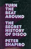 Turn the Beat Around, Peter Shapiro, 0571211941