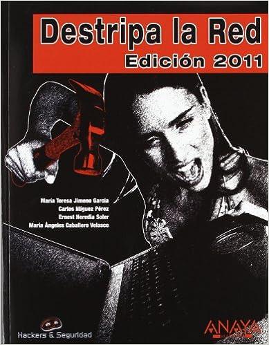 Ebook para ipad descargar portugues Destripa la Red. Edición 2011 (Hackers Y Seguridad) PDF