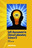 Self-Assessment in Clinical Laboratory Science II, Alan H. B. Wu, 1594250871