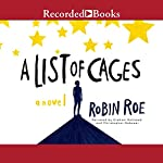 A List of Cages | Robin Roe