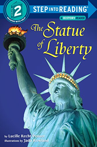 The Statue of Liberty (Step-into-Reading, Step 2) (5 Facts About The Statue Of Liberty)