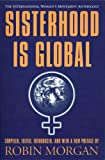 Sisterhood is Global: The International Women's Movement Anthology