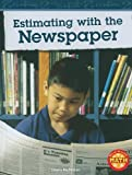 Estimating with the Newspaper, Dawn McMillan, 1429651857