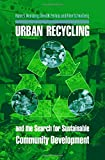 img - for Urban Recycling and the Search for Sustainable Community Development book / textbook / text book
