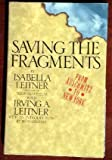 Front cover for the book Saving the fragments : from Auschwitz to New York by Isabella Leitner