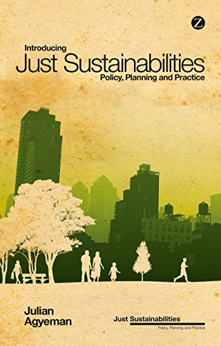 Introducing Just Sustainabilities: Policy, Planning, and Practice