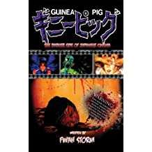 Guinea Pig: The Darker Side Of Japanese Cinema