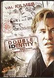 Double Identity (Val Kilmer)