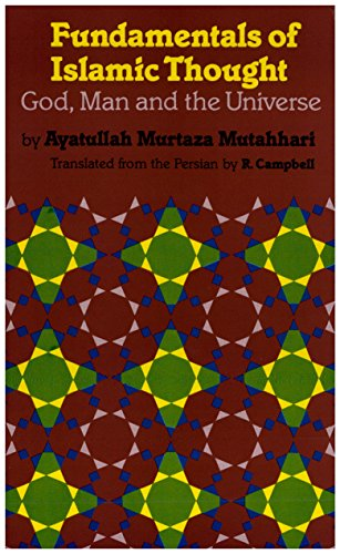 fundamentals-of-islamic-thought-translated-god-man-and-the-universe