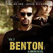 Benton: A Zombie Novel, Book 2 | Jolie du Pré