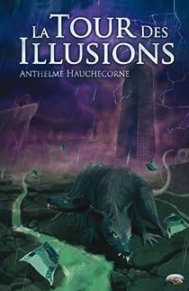 La Tour des Illusions par Hauchecorne