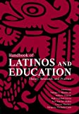 img - for Handbook of Latinos and Education: Theory, Research, and Practice book / textbook / text book