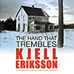 The Hand That Trembles | Kjell Eriksson