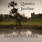 Mathew's Tale | Quintin Jardine