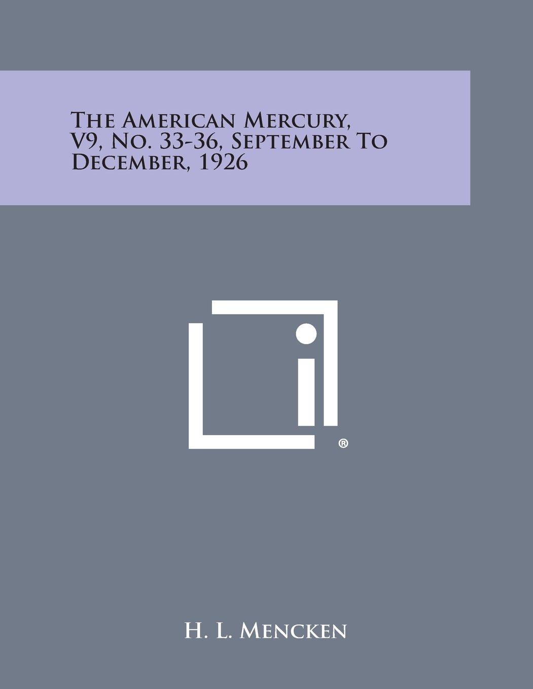 The American Mercury, V9, No. 33-36, September to December, 1926 PDF