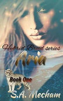 Aria (Hybrid Breed Book 1) (English Edition) por [Mecham, S.A., Mecham, S.A.]