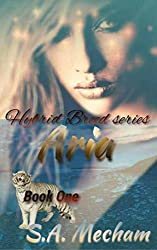 Aria (Hybrid Breed Book 1)