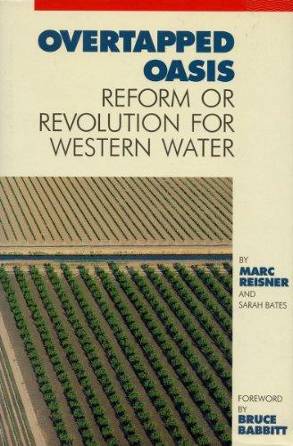 Overtapped Oasis: Reform Or Revolution For Western - Oasis Western
