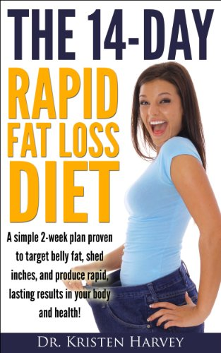 - The 14-Day Rapid Fat Loss Diet: A simple 2-week plan proven to target belly fat, shed inches, and produce rapid lasting results in your body and health!