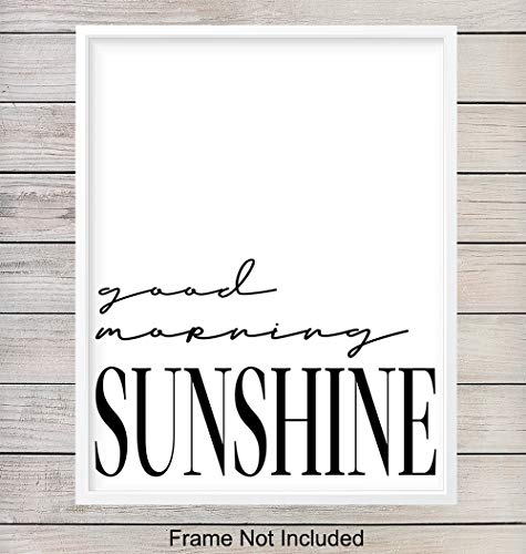 Funny Unframed Wall Art Print Typography - Perfect Home Decor for Bath, Bathroom, Bedroom, Kitchen - Makes a Great Affordable Gift - Inspirational Motivational Good Morning Sunshine 8x10 Photo