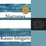 Nocturnes: Five Stories of Music and Nightfall | Kazuo Ishiguro