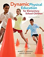 Dynamic Physical Education for Elementary School Children with Curriculum Guide: Lesson Plans (18th Edition)