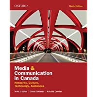 Media and Communication in Canada: Networks, Culture, Technology, Audience