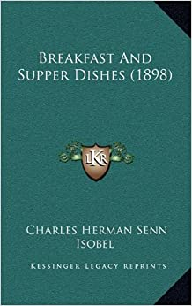Book Breakfast and Supper Dishes (1898)