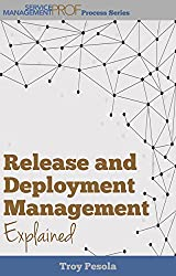 Dissecting Two Disciplines - Release and Deployment Management