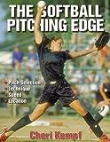 The-Softball-Pitching-Edge-by-Kempf-Cheri-2002-Paperback